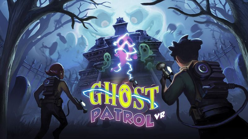 Ghost Patrol VR Key Art 16 9 Ratio 800 Ghost Patrol
